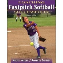 Coaching Fastpitch Softball Successfully, Book, 2nd ed