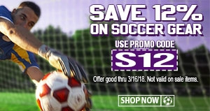 Save 12% on Soccer Gear with code S12 (sale ends 3/16/18. not valid on sale items)