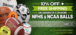 SAVE 10% and get Free Shipping when ordering 6 or more NFHS/NCAA Balls