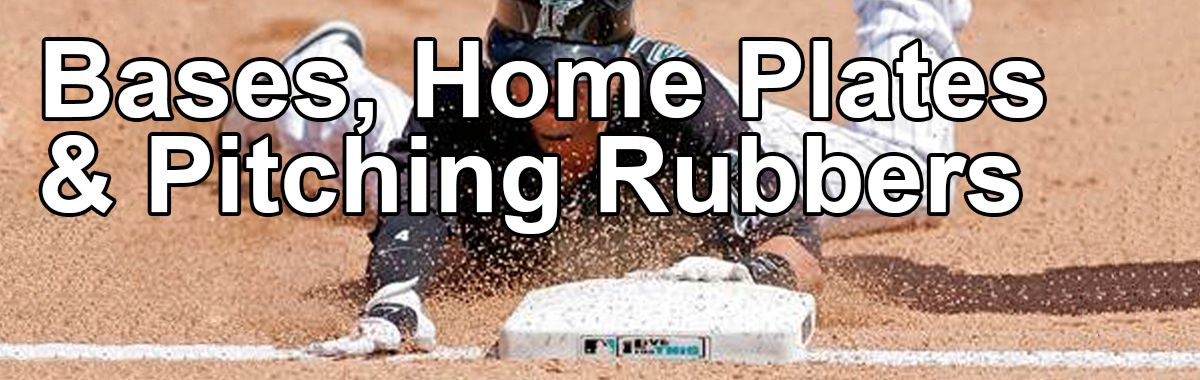 Baseball Bases, Home Plates and Pitching Rubbers