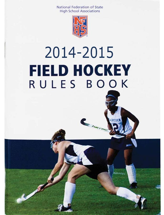 Official 2013 Nfhs Field Hockey Rule Book