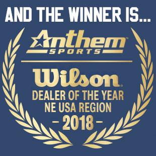 Anthem Sports - 2018 Wilson Dealer Of The Year Award Winner - NE USA Region