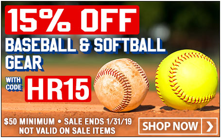 15% Off Baseball & Softball Gear w/ promo code HR15 ($50 min. Not valid on sale items. Ends 1/31/19 at 11:59pm EST)