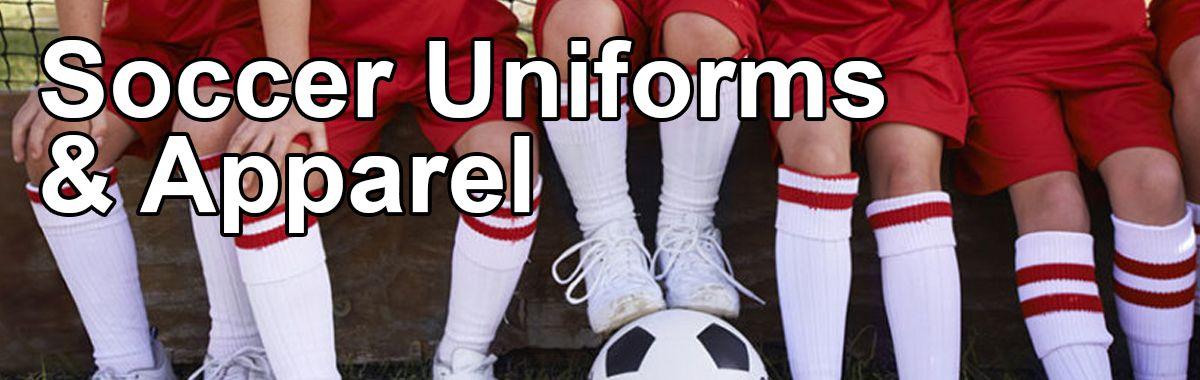 Soccer Uniforms & Apparel