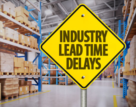 Industry Lead Time Delays